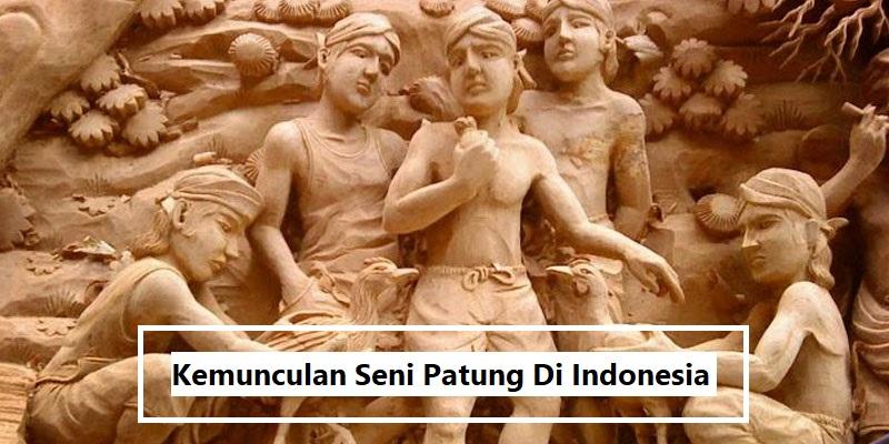 Kemunculan Seni Patung Di Indonesia